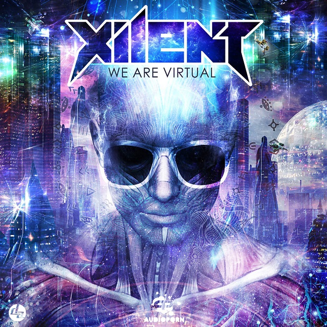 Xilent-We Are Virtual